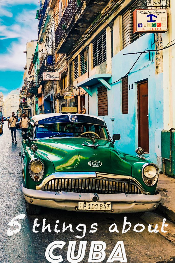 Things about Cuba